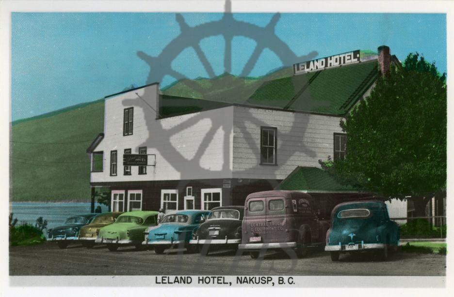 2017 012 2 Leland Hotel Nakusp B C Arrow Lakes Historical Society